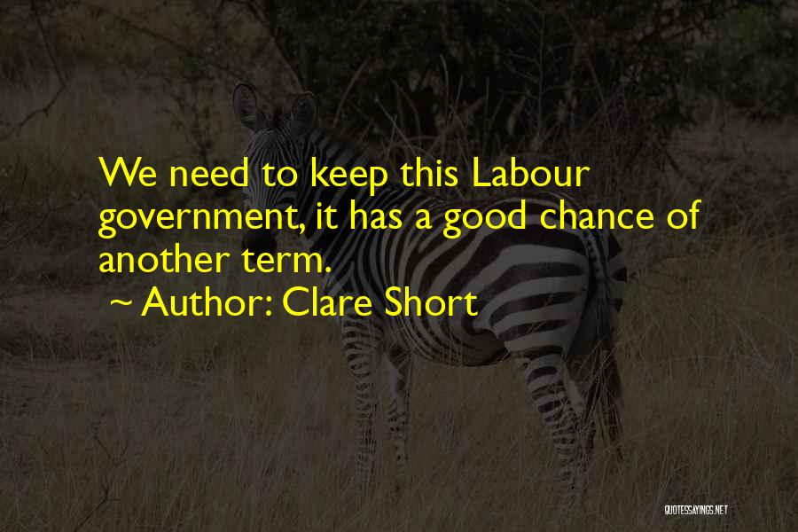 Need A Chance Quotes By Clare Short
