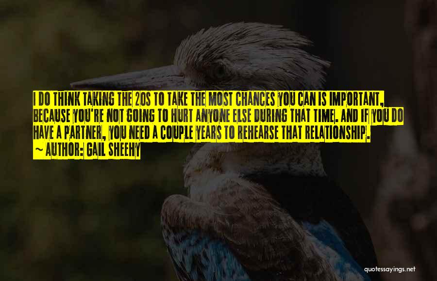 Need A Chance Quotes By Gail Sheehy