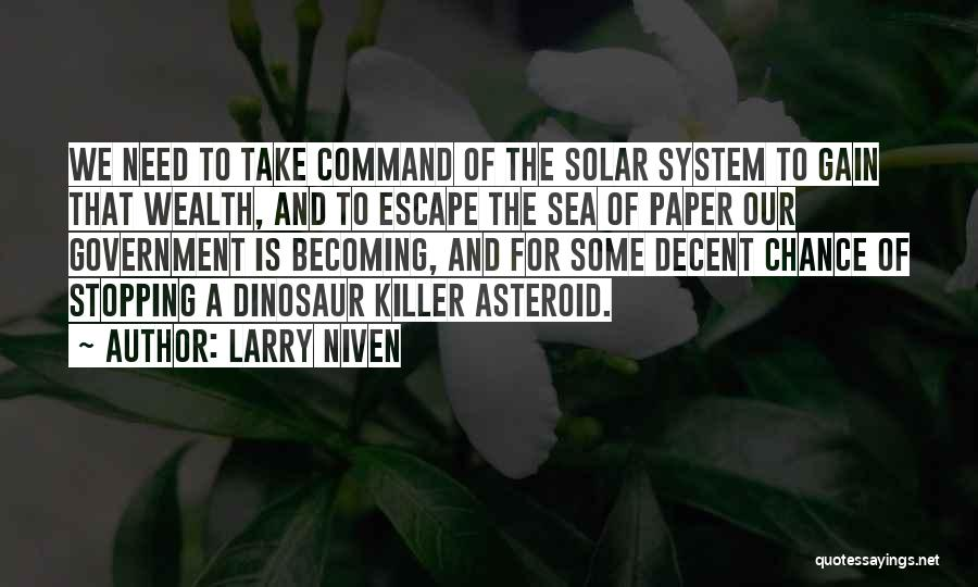Need A Chance Quotes By Larry Niven