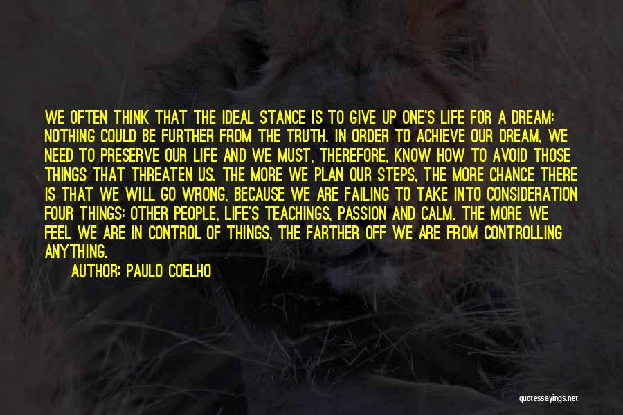 Need A Chance Quotes By Paulo Coelho