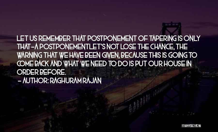 Need A Chance Quotes By Raghuram Rajan