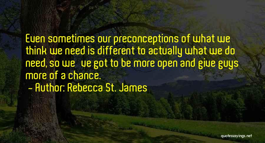 Need A Chance Quotes By Rebecca St. James