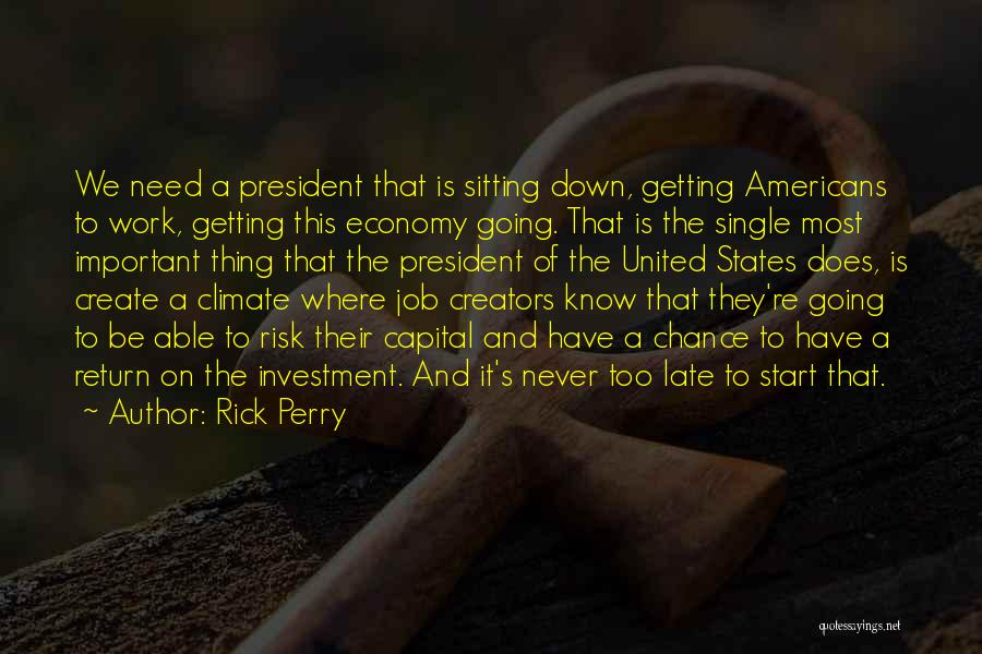 Need A Chance Quotes By Rick Perry