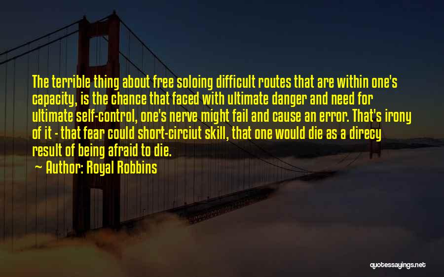 Need A Chance Quotes By Royal Robbins