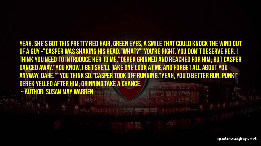 Need A Chance Quotes By Susan May Warren