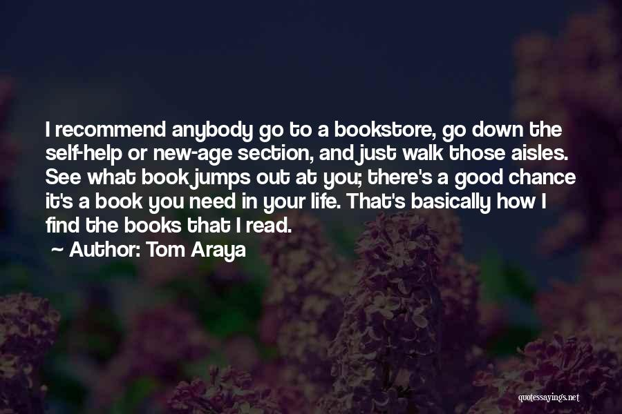 Need A Chance Quotes By Tom Araya