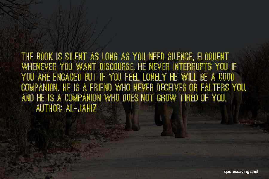 Need A Good Friend Quotes By Al-Jahiz