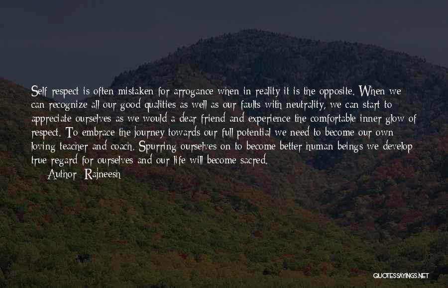 Need A Good Friend Quotes By Rajneesh