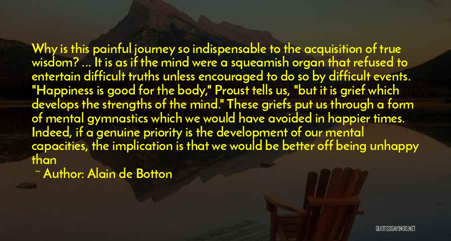 Need A Good Woman Quotes By Alain De Botton