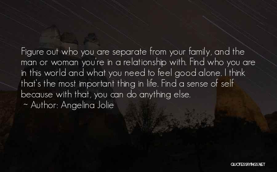 Need A Good Woman Quotes By Angelina Jolie