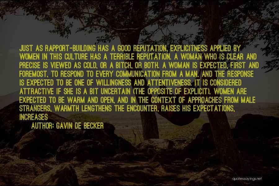 Need A Good Woman Quotes By Gavin De Becker
