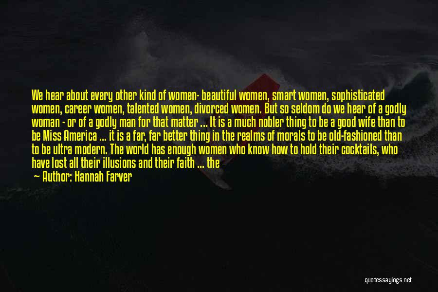 Need A Good Woman Quotes By Hannah Farver