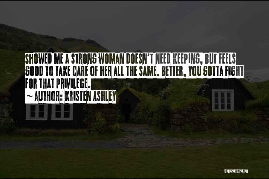 Need A Good Woman Quotes By Kristen Ashley