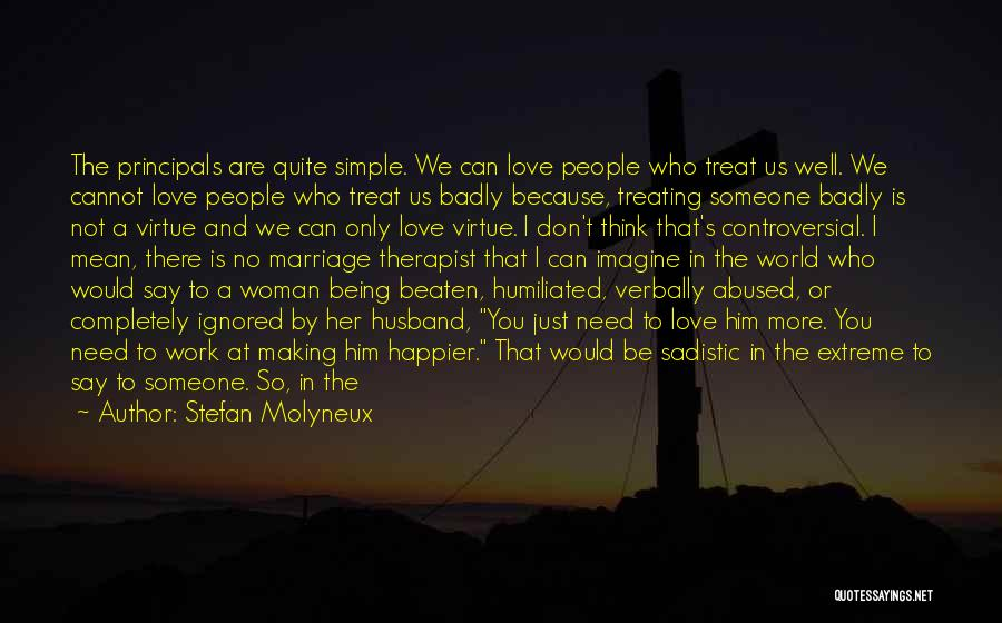 Need A Good Woman Quotes By Stefan Molyneux