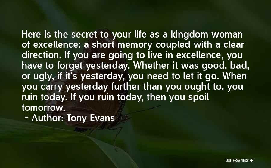 Need A Good Woman Quotes By Tony Evans