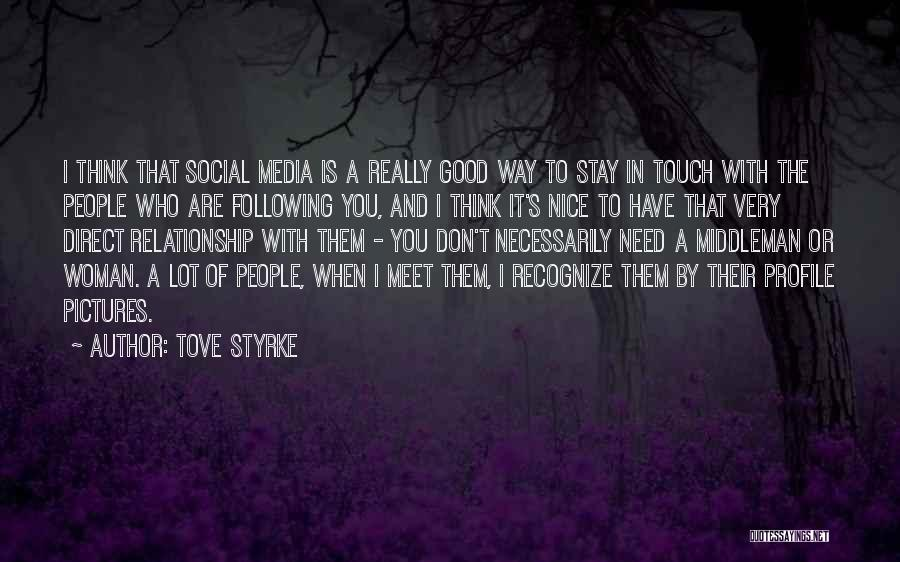Need A Good Woman Quotes By Tove Styrke
