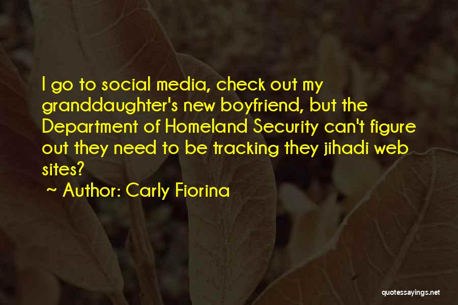 Need A New Boyfriend Quotes By Carly Fiorina