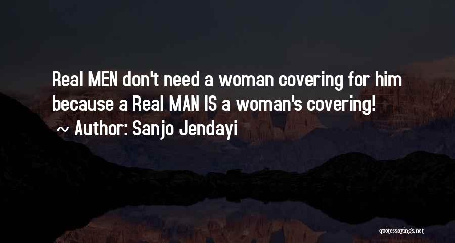 Need A Real Woman Quotes By Sanjo Jendayi