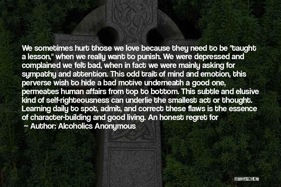 Need For Attention Quotes By Alcoholics Anonymous