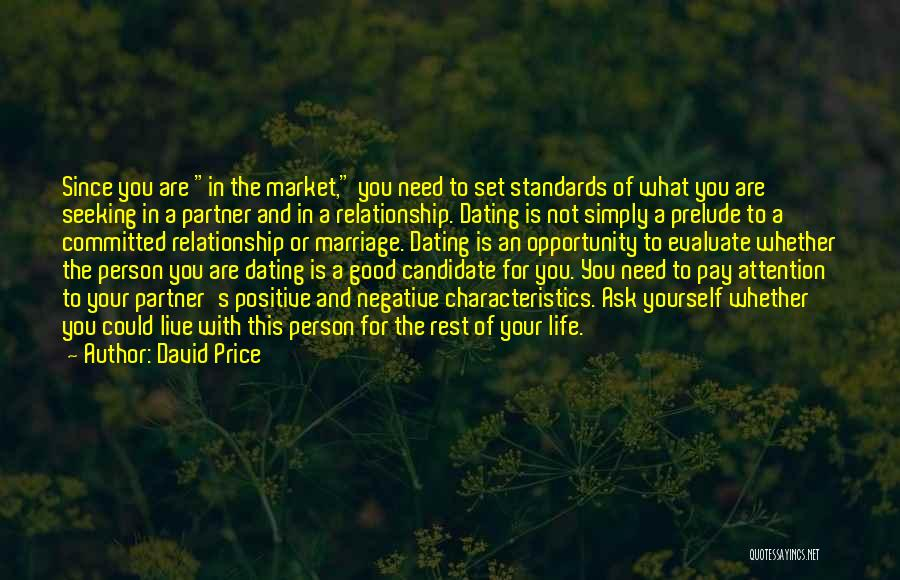 Need For Attention Quotes By David Price