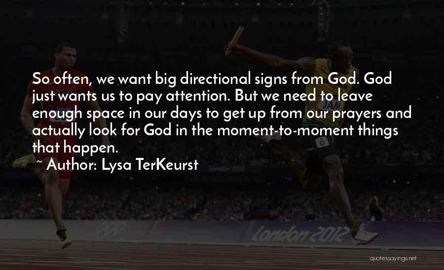 Need For Attention Quotes By Lysa TerKeurst