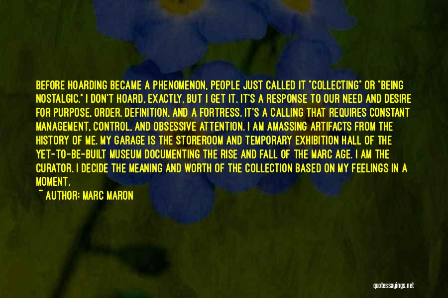 Need For Attention Quotes By Marc Maron