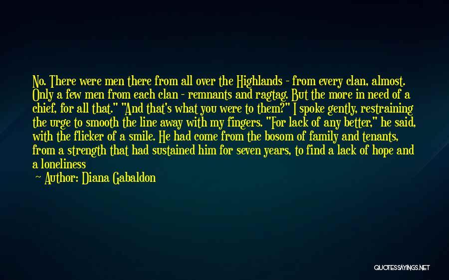Need No Man Quotes By Diana Gabaldon