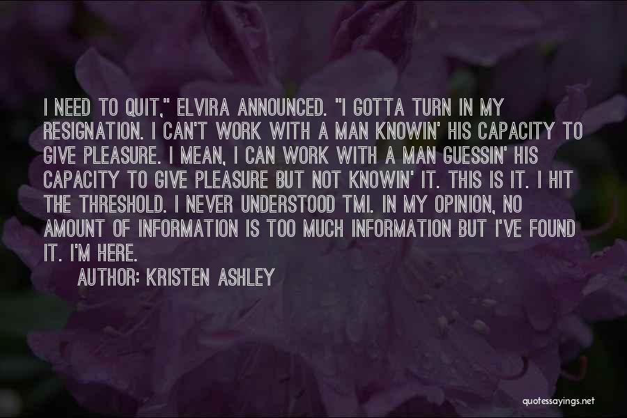 Need No Man Quotes By Kristen Ashley
