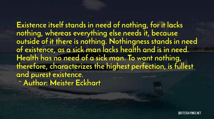 Need No Man Quotes By Meister Eckhart