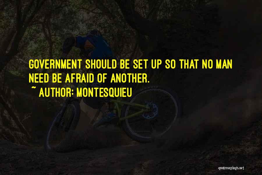 Need No Man Quotes By Montesquieu