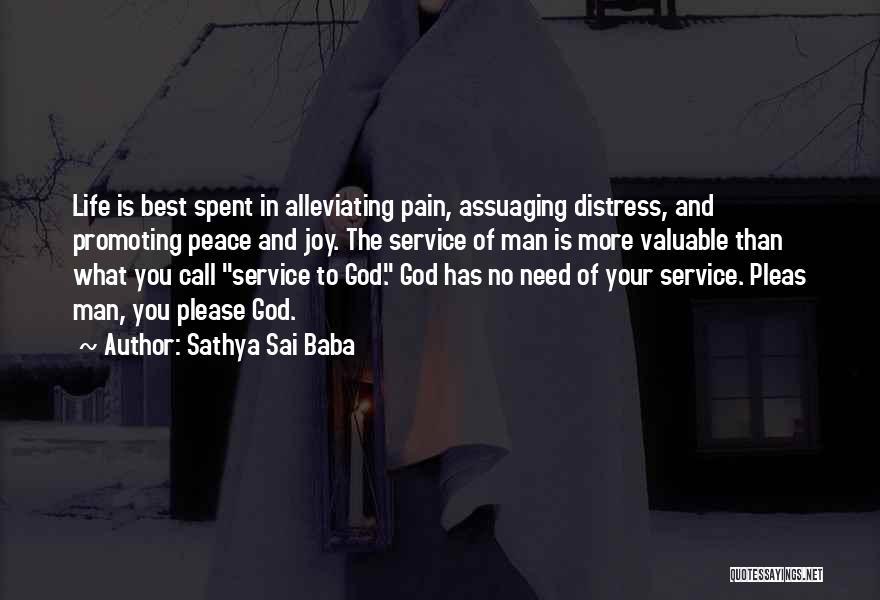 Need No Man Quotes By Sathya Sai Baba