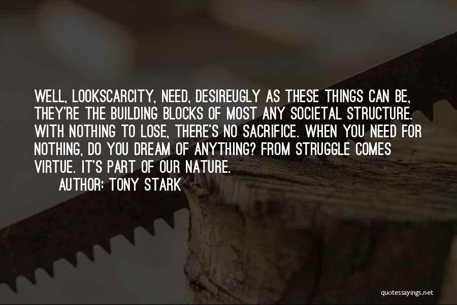 Need No Man Quotes By Tony Stark