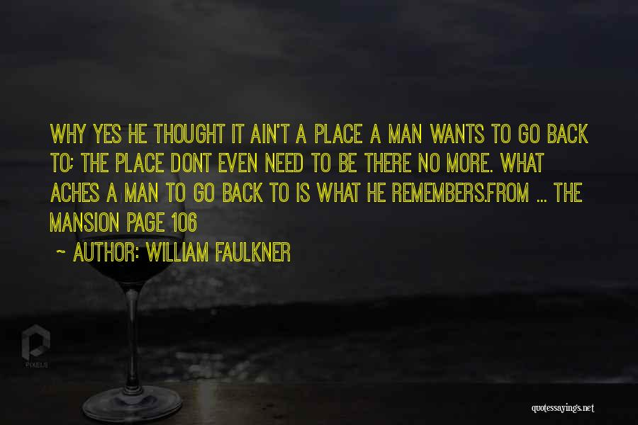 Need No Man Quotes By William Faulkner