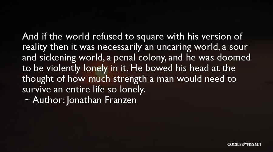 Need To Be Lonely Quotes By Jonathan Franzen