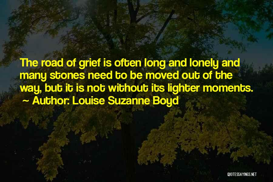 Need To Be Lonely Quotes By Louise Suzanne Boyd