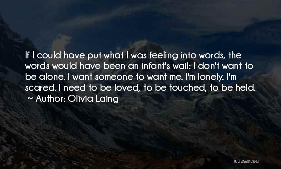 Need To Be Lonely Quotes By Olivia Laing