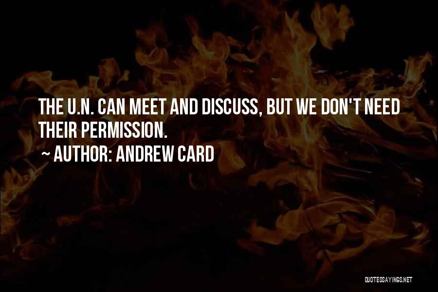 Need U Quotes By Andrew Card