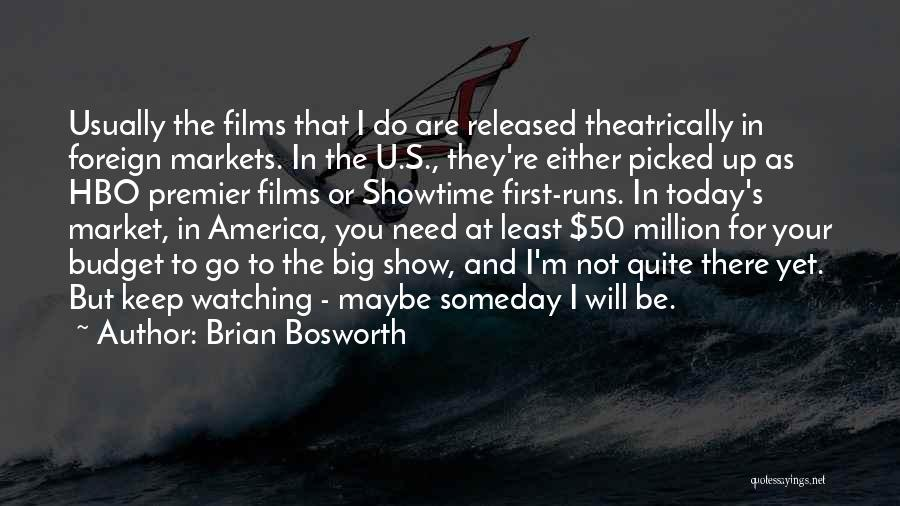 Need U Quotes By Brian Bosworth