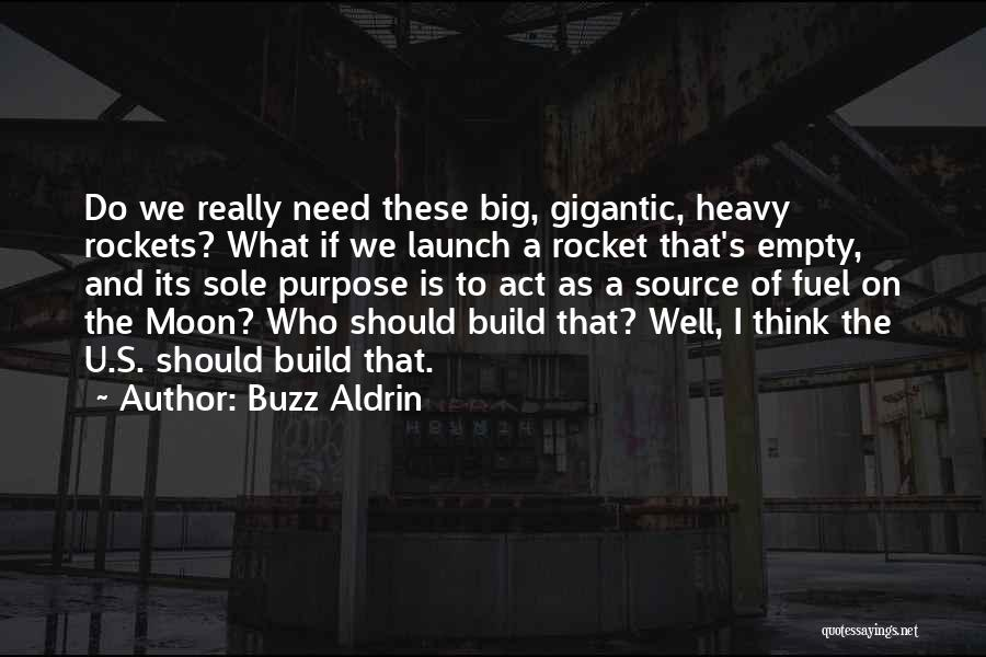 Need U Quotes By Buzz Aldrin