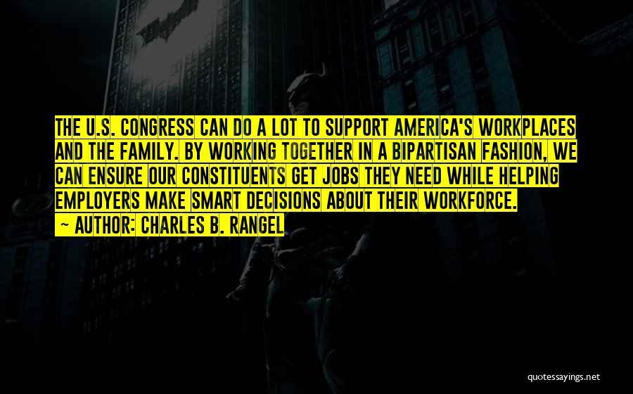 Need U Quotes By Charles B. Rangel