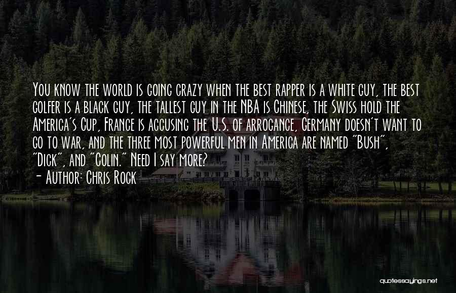 Need U Quotes By Chris Rock