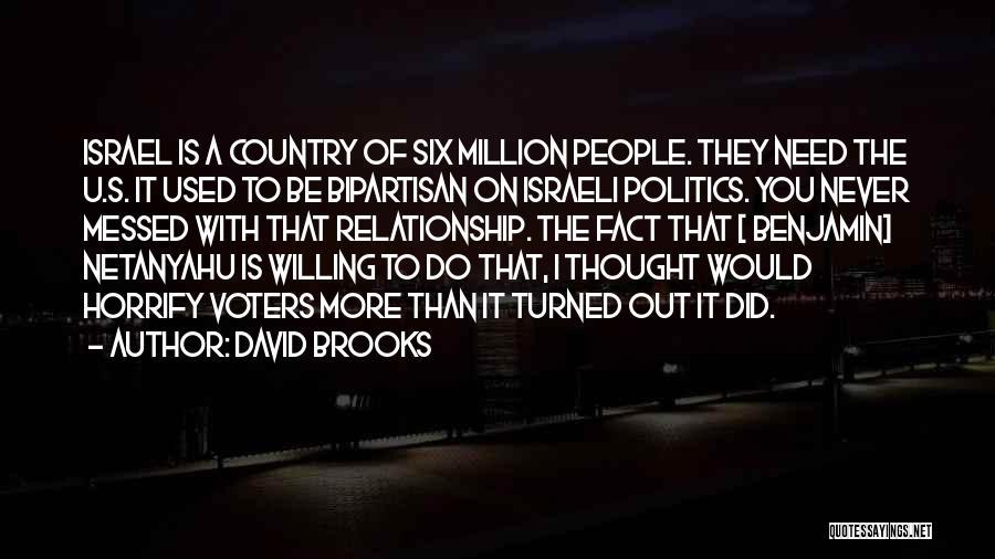 Need U Quotes By David Brooks
