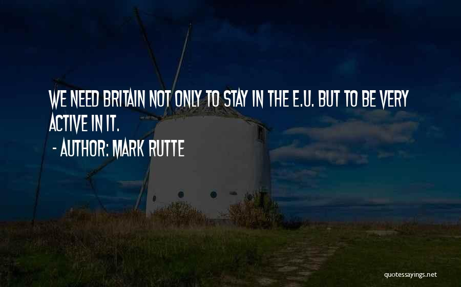 Need U Quotes By Mark Rutte