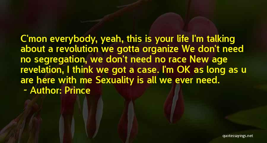 Need U Quotes By Prince