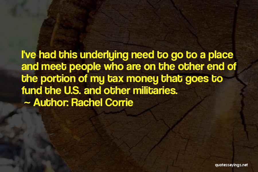 Need U Quotes By Rachel Corrie