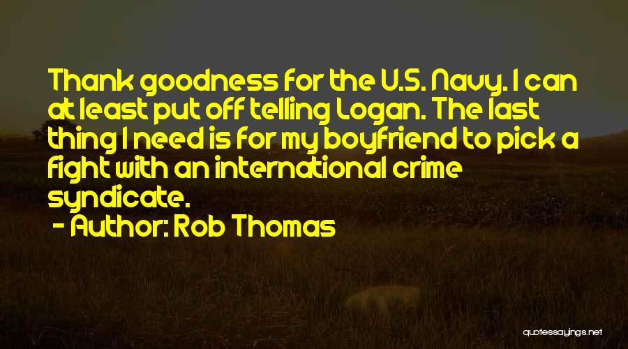 Need U Quotes By Rob Thomas