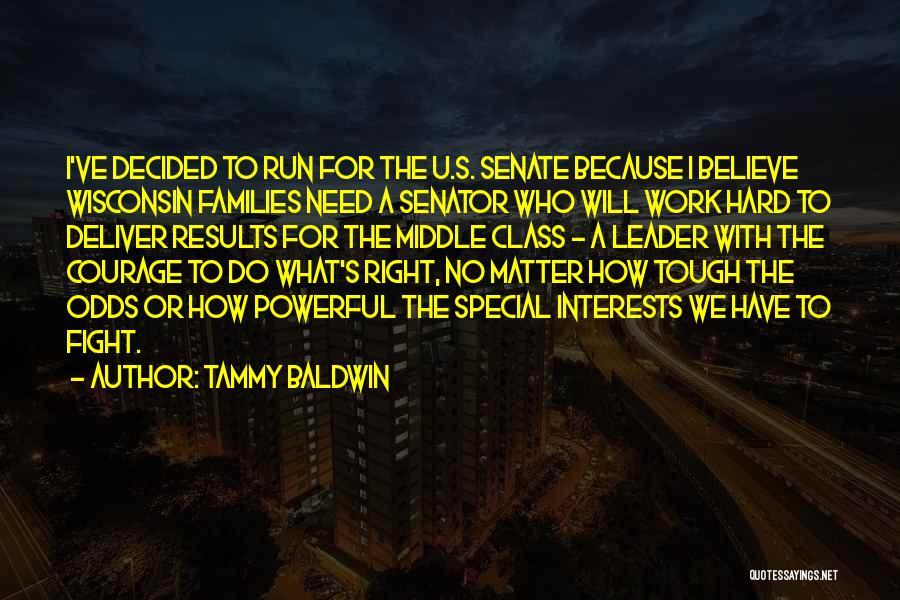 Need U Quotes By Tammy Baldwin