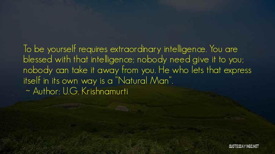 Need U Quotes By U.G. Krishnamurti