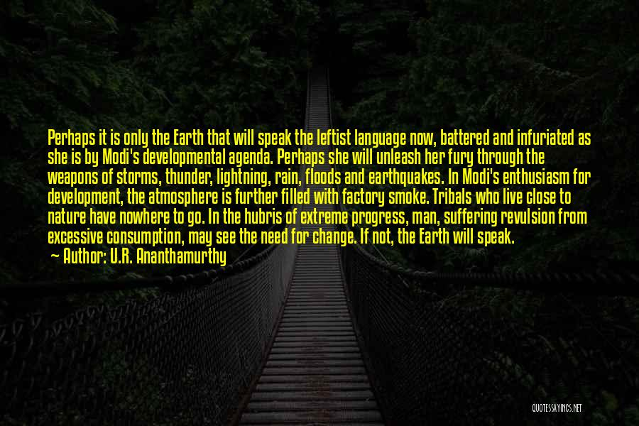 Need U Quotes By U.R. Ananthamurthy