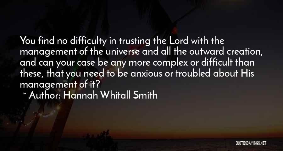 Need You Lord Quotes By Hannah Whitall Smith